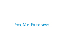 """""""Yes, Mr. President"""" Inaugural Party Invitation"""