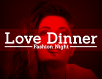 """Love Dinner - """"Fashion Night"""" Party"""