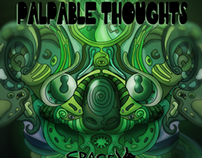 """PALPABLE THOUGHTS"" EP Cover"