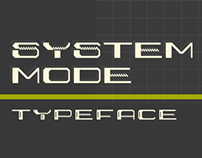 System Mode Typeface