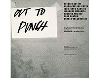 Out to Punch, ISEC, Lumiar, 2007