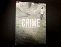Crime: Skate Edition
