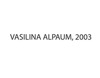 Vasilina Alpaum - Bartolomeu 5, Lisboa 2003