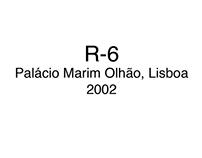 R-6, Palácio Marim Olhão, 2002