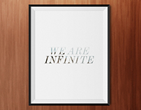 We Are Infinite - Poster & Wallpaper