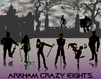 Arkham Crazy Eights