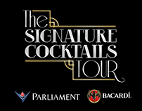 Signature Cocktalis Tour by Parliament & Bacardi