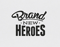 Brand New Heroes