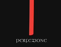 Perfezione - совершенствуйся.