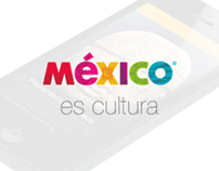 Mexico es Cultura app re-design