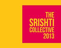 The Srishti Collective 2013-Initial Concept