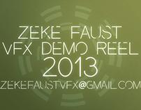 Zeke Faust 2013 Demo Reel