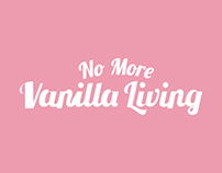 No More Vanilla Living