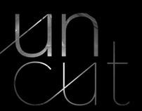 UnCut Event