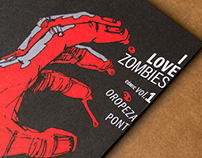 »I Love Zombies. Cómic vol.1« | 2014