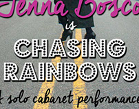 Chasing Rainbows, a cabaret performance poster