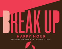 Break Up Happy Hour Poster Series