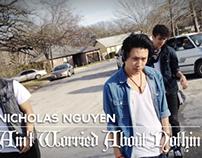 "Nicholas Nguyen   ""Ain't Worried Bout Nothin""   @TPain"