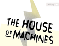 The House of Machines | Crush! Issue 34
