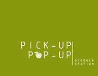 Pick-Up, Pop-Up Produce Station