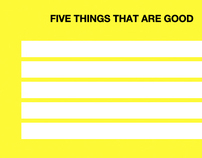 Five Things That Are Good