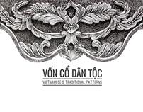 VietNamese's Traditional Patterns / Vốn Cổ Dân Tộc