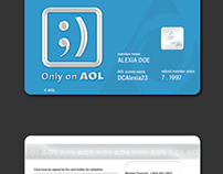 Only on AOL | Membership Card Campaign. Circa 2001