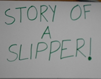 story of a slipper!