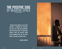 The Positive Side of Negative Space