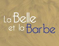 La Belle et la Barbe / The Beauty and the Beard