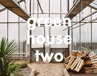 Green House 2