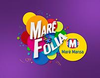 Campanha de Carnaval da Maré Mansa.