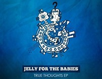SV001: Jelly for the babies - True Thoughts
