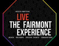 LIVE The Fairmont Experience Proposals.