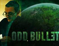 Odd Bullet
