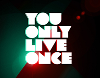 You Only Live Once Typographic Experiment