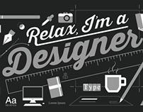 Relax, I'm a Designer