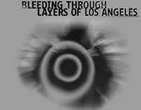 Bleeding Through: Layers of Los Angeles