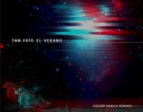 Tan frío el Verano - Pulsar Nebula Remixes