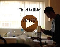 """Ticket to Ride"" - a short film"