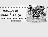 Mercado 560 x Pedro Lourenço