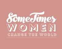 SomeTimes women change the world.