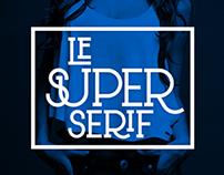 Free font: Le Super Serif