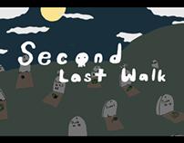 Second Last Walk