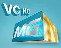 Vc no MGTV (TV Integração/Rede Globo)