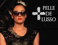 Pelle De Lusso Show
