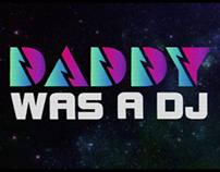Daddy was a DJ