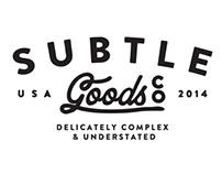 Subtle Goods