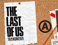 Propuesta Transmedia • The Last Of Us