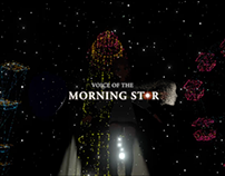 VOICE OF THE MORNING STAR (VR)